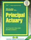 Principal Actuary: Test Preparation Study Guide Questions & Answers - National Learning Corporation