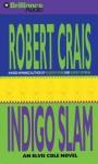 Indigo Slam - Robert Crais, David Stuart