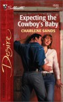 Expecting the Cowboy's Baby - Charlene Sands