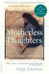 Motherless Daughters - Hope Edelman