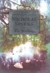 The Wedding (Sparks, Nicholas) - Nicholas Sparks