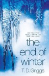 The End of Winter: A Crime Thriller - T.D. Griggs