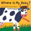 Where is My Baby? - Harriet Ziefert, Simms Taback