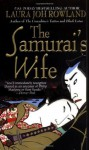 The Samurai's Wife, see ISBN 978-1-4299-6167-7: A Novel (Sano Ichiro Novels) - Laura Joh Rowland