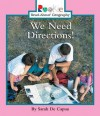 We Need Directions (Rookie Read-About Geography) - Sarah De Capua