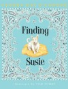Finding Susie - Sandra O'Connor, Tom Pohrt