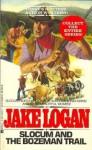 Slocum and the Bozeman Trail - Jake Logan