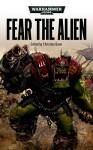 Fear the Alien - Christian Dunn
