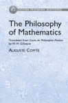 The Philosophy of Mathematics: Translated from Cours de Philosophie Positive by W. M. Gillespie - Auguste Comte