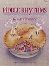 Fiddle Rhythms - Sally O'Reilly