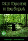 Celtic Mysteries in New England - Philip J. Imbrogno
