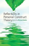 Reflections in Personal Construct Theory - Richard Butler