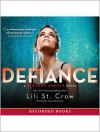 Defiance: Strange Angels Series, Book 4 - Lili St. Crow, Alyssa Bresnahan