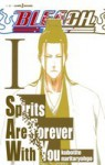 BLEACH Spirits Are Forever With You 1 - Tite Kubo, Ryohgo Narita