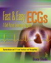 Fast and Easy ECGs: A Self-Paced Learning Program - Bruce R. Shade