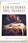 Los elixires del diablo : (papeles póstumos del hermano Medardo, un capuchino) - E.T.A. Hoffmann