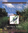 Songbirds in Your Garden - John K. Terres, Roger Tory Peterson
