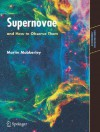 Supernovae and How to Observe Them - Martin Mobberley