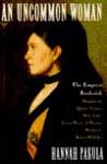 An Uncommon Woman - Hannah Pakula