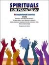 Spirituals for Piano Solo - J. Ruwe, Hal Leonard Publishing Corporation