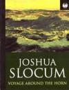 Voyage Around the Horn - Joshua Slocum