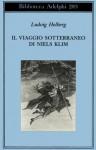 Il viaggio sotterraneo di Niels Klim - Ludvig Holberg, Bruno Berni
