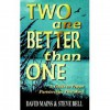 Two Are Better Than One: A Guide To Prayer Partnerships That Work - David R. Mains, Steve Bell