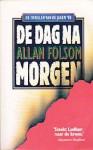 De dag na morgen - Allan Folsom, Hans Kooijman