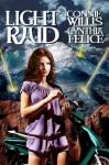 Light Raid - Connie Willis, Cynthia Felice