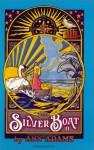 The Silver Boat II : The Journey - Ann Adams