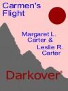 Carmen's Flight (Darkover) - Margaret L. Carter, Leslie Roy Carter