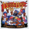 Champions of Hockey: Bungalo Boys - John Bianchi