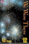 We Were There, Volume 12 - Yuuki Obata
