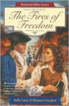 The Fires of Freedom - Sally Laity, Dianna Crawford