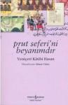 Prut Seferi'ni Beyanımdır - Yeniçeri Kâtibi Hasan, Emre Yalçın, Hakan Yıldız