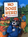 No Dogs Here - Kathryn Hewitt