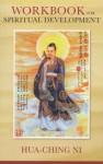 Workbook for Spiritual Development of All People - Hua-Ching Ni