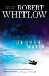 Deeper Water: A Tides of Truth Novel - Robert Whitlow