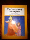 The Imaginary Menagerie - Hazel Edwards, Rod Clement