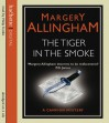 Tiger In Smoke - Margery Allingham, Philip Franks
