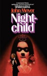 Night-child - John Meyer