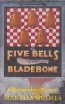 The five bells and bladebone - Martha Grimes