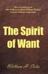 The Spirit of Want - William H. Coles
