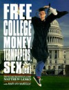 Free College Money Termpapers and Sex Ed - Matthew Lesko