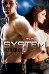 The System - Heather Lin