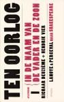 In de Naam van de Vader en de Zoon (Ten Oorlog, #1) - Tom Lanoye, Luk Perceval, William Shakespeare