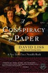 A Conspiracy of Paper (Ballantine Reader's Circle) - David Liss