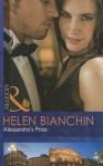 Alessandro's Prize. Helen Bianchin - Helen Bianchin