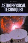 Astrophysical Techniques - C.R. Kitchin