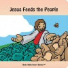 Jesus Feeds the People - Edward Bolme, Sarah Bolme